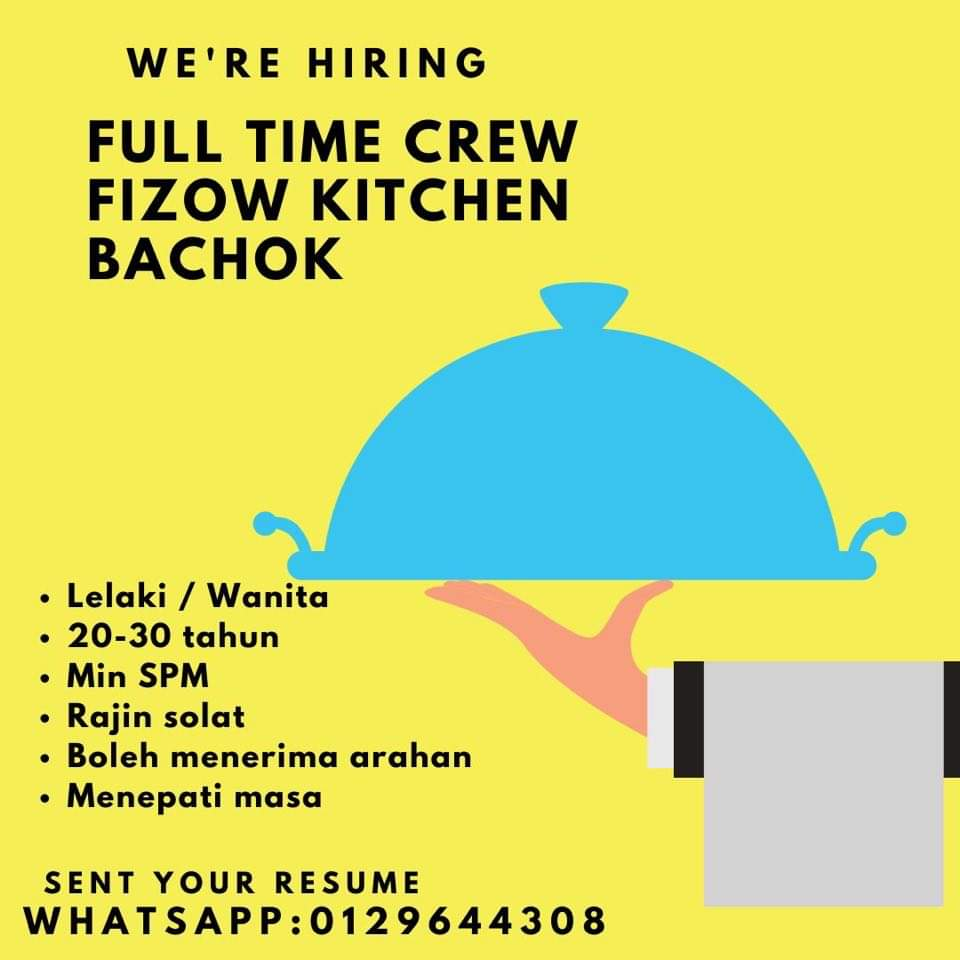 Jawatan Kosong Di Fizow Kitchen Bachok