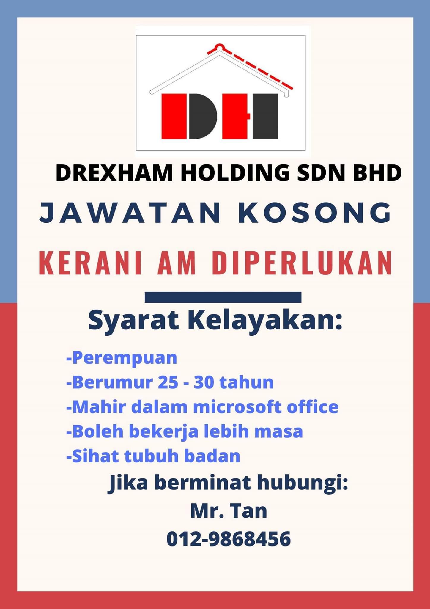 Jawatan Kosong Kerani Am Drexham Holding Sdn Bhd