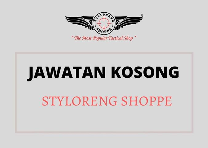 Jawatan Kosong Di Styloreng Shoppe